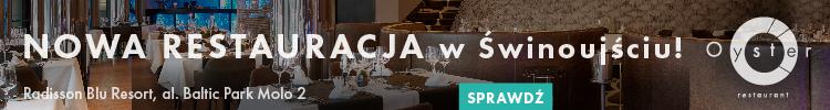 Nowa restauracja w Świnoujściu - Oyster